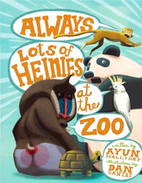 Always Lots of Heinies at the Zoo cover
